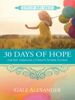 30 Days of Hope for Joy through a Child's Severe Illness