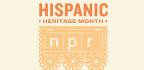 NPR Celebrates Hispanic Heritage Month / NPR Celebra El Mes De La Herencia Hispana