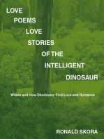 Love Poems, Love Stories of the Intelligent Dinosaur