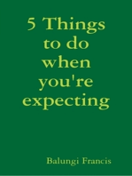 5 Things To Do When You're Expecting