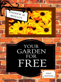 Your Garden for Free. First Edition.: Gardening & Horticulture