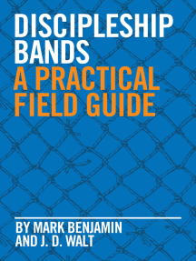 Discipleship Bands: A Practical Field Guide