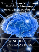 Training Your Mind and Building Memory