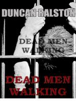 Dead Men Walking