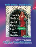 Janos Süß ist Sweet Baby Jane 01