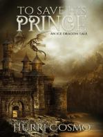 To Save His Prince