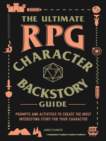 The Ultimate RPG Character Backstory Guide by James D'Amato - Book - Read  Online