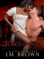 Force My Hand
