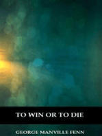 To Win or to Die (Illustrated)