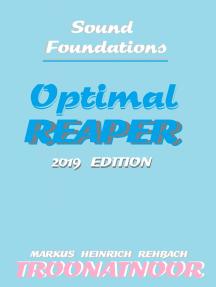 Optimal Reaper