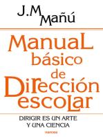 Manual básico de dirección escolar: Dirigir es un arte y una ciencia