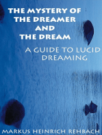 The Mystery Of The Dreamer And The Dream