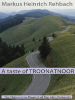 A Taste Of Troonatnoor