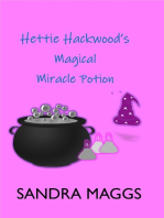 Hettie Hackwood's Magical Miracle Potion