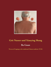 Ba Guan: The use of Cupping in the traditional Chinese medicine (TCM)
