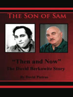 """The Son of Sam """"Then and Now"""" The David Berkowitz Story"""