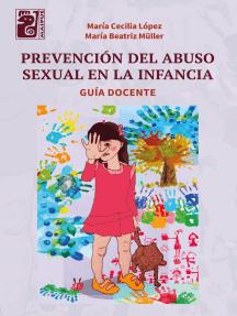 Prevención del abuso sexual en la infancia: Guía docente