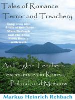 Tales Of Romance, Terror, And Treachery
