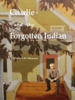 Charlie and the Forgotten Indian