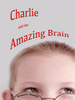 Charlie and the Amazing Brain