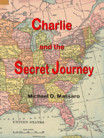 Charlie and the Secret Journey