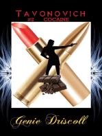 Tavonovich #2 Cocaine