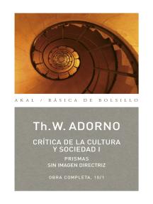 Crítica de la cultura y sociedad I: Obra completa, 10/1