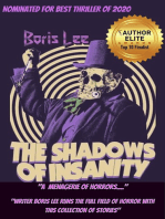The Shadows of Insanity