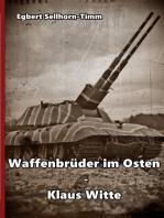 Waffenbrüder im Osten - Klaus Witte