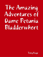 The Amazing Adventures of Dame Petunia Bladderwhort