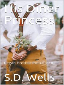 His Diner Princess: Regan Brothers, #4