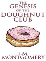 The Genesis of the Doughnut Club