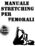 Manuale Stretching per Femorali