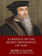 A Defence of the Secret Providence of God