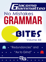 "No Mistakes Grammar Bites Volume XIII, ""Redundancies"" and ""Ax to Grind"""