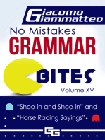 """No Mistakes Grammar Bites Volume XV, """"Shoo-in and Shoe-in"""" and """"Horse Racing Sayings"""""""