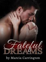 Fateful Dreams