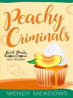 Peachy Criminals