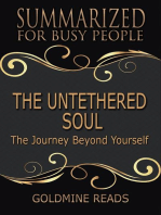 The Untethered Soul - Summarized for Busy People