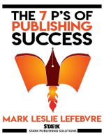 The 7 P's of Publishing Success: Stark Publishing Solutions, #1