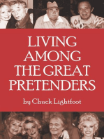 Living Among the Great Pretenders