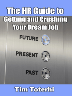The HR Guide to Getting and Crushing Your Dream Job