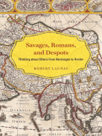 Savages, Romans, and Despots