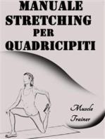 Manuale Stretching per Quadricipiti