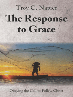The Response to Grace