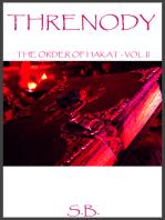 Threnody (The Order of Hakat - Vol II)