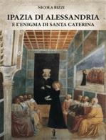 Ipazia di Alessandria e l'enigma di Santa Caterina