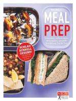 Meal Prep: Einmal vorkochen, eine Woche lang genießen
