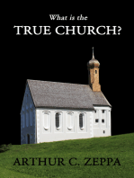What is the True Church?
