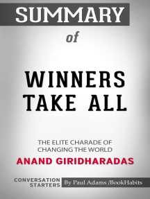 Summary of Winners Take All: The Elite Charade of Changing the World